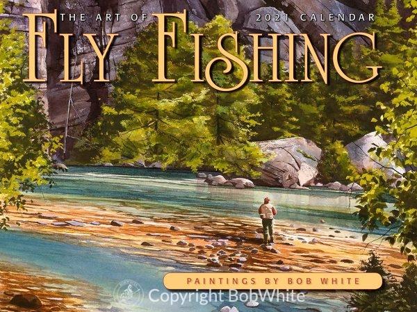 2021 Art of Fly Fishing Calendar Front