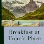 Breakfast at Trout's Place by Ken Marsh
