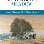 In Hemingway's Meadow – Edited by Joe Healy
