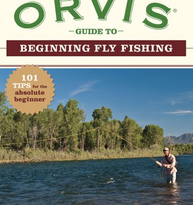 The Orvis Guide to Beginning Fly Fishing Book