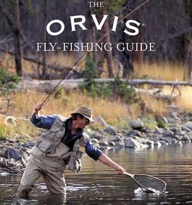 The Orvis Fly-Fishing Guide by Tom Rosenbauer