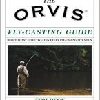 The Orvis Fly-Casting Guide by Tom Deck