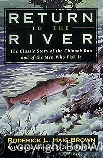 Return to the River by Roderick L. Haig-Brown