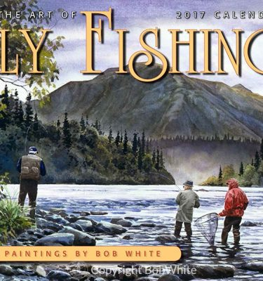 Fly Fishing 2017 Calendar Front