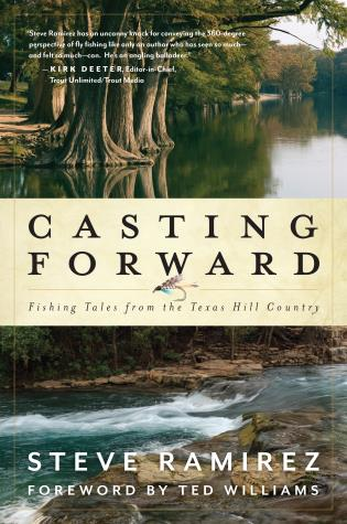 Casting Forward Fly Fishing Book by Steve Ramirez